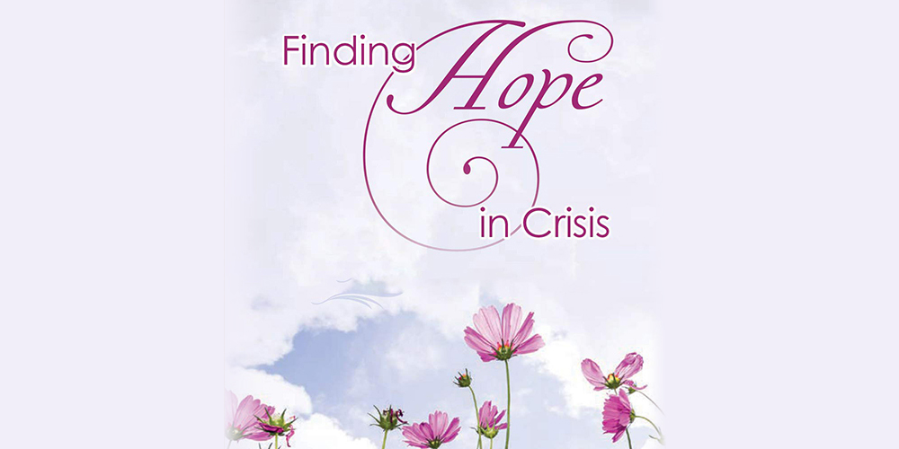 Finding Hope in Crisis